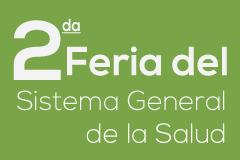 2da Feria del Sistema General de la Salud