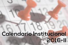 Calendario Institucional 2016-II